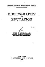 Cover of: Bibliography of Education by Will Seymour Monroe
