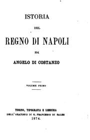 Cover of: Istoria del regno di Napoli by Angelo Di Costanzo
