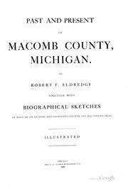 Cover of: Past and Present of Macomb County, Michigan | Robert F. Eldredge