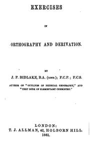 Cover of: Exercises in orthography and derivation | John Purdue Bidlake