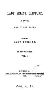 Cover of: Lady Selina Clifford, and other tales | Elizabeth Ann Dormer