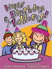 Cover of: Happy Birthday, Mallory! (Mallory) | Laurie B. Friedman