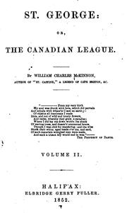 Cover of: St. George; Or, The Canadian League by William Charles McKinnon