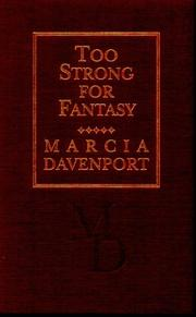 Cover of: Too strong for fantasy by Marcia Davenport
