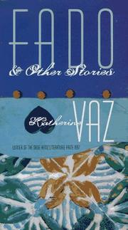 Cover of: Fado & other stories | Katherine Vaz
