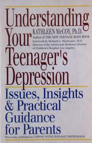 Cover of: Understanding your teenager's depression | Kathy McCoy