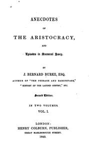 Cover of: Anecdotes of the aristocracy by Burke, Bernard Sir