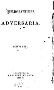 Cover of: Bibliographische Adversaria by Martinus Nijhoff Publishers
