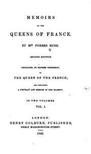 Cover of: Memoirs of the queens of France | Annie Forbes Bush