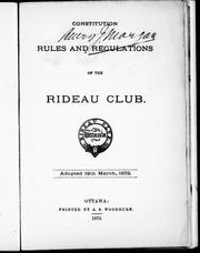 Cover of: Constitution, rules and regulations of the Rideau Club by Rideau Club.