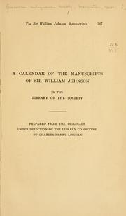 Cover of: A calendar of the manuscripts of Sir William Johnson in the library of the Society | [American Antiquarian Society. Library]