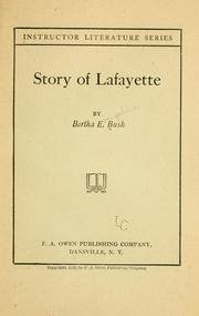 Cover of: Story of Lafayette | Bertha Evangeline Bush