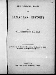 Cover of: The leading facts of Canadian history | W. J. Robertson