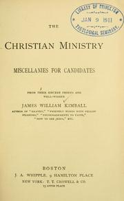 Cover of: The Christian ministry by James William Kimball