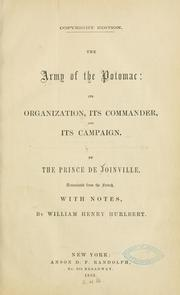 Cover of: The Army of the Potomac by Joinville, Fran©ʻcois-Ferdinand-Philippe-Louis-Marie d'Orl©Øeans prince de
