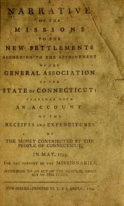 Cover of: A narrative of the missions to the new settlements | General Association of Connecticut.