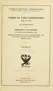Cover of: Codes of fair competition as approved [June 16, 1933]-July 30, 1935 | United States. National Recovery Administration.