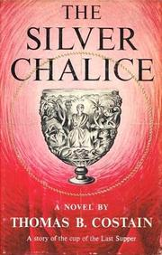 a book report on the silver chalice by thomas b costain Steve reeves:a look at his  the motion picture was based upon the thomas b costain novel the silver chalice  i owned both the tie in dell comic book,.
