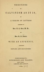 Cover of: Objections to Calvinism as it is by Randolph S. Foster