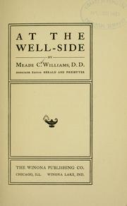 Cover of: At the well-side by Meade Creighton Williams