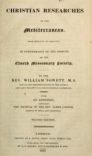 Cover of: Christian researches in the Mediterranean, from MDCCCXV to MDCCCXX, in furtherance of the objects of the Church Missionary Society | William Jowett