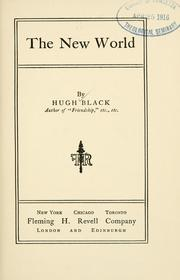Cover of: The new world | Black, Hugh