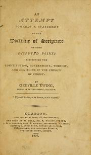 Cover of: An attempt towards a statement of the doctrine of Scripture by Greville Ewing