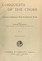 Cover of: Conquests of the cross | Edwin Hodder