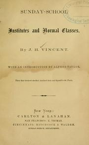 Cover of: Sunday-school institutes and normal classes | John Heyl Vincent