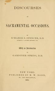 Cover of: Discourses on sacramental occasions | Ichabod S. Spencer