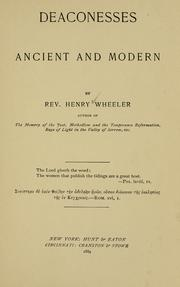 Cover of: Deaconesses, ancient and modern | Wheeler, Henry