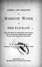 Cover of: Lights and shadows of mission work in the Far East by Samuel H. Chester