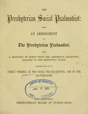 Cover of: Presbyterian social Psalmodist by Presbyterian Church in the U.S.A.