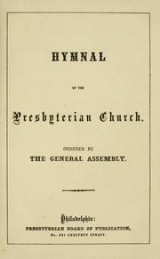 Cover of: Hymnal of the Presbyterian Church by Presbyterian Church in the U.S.A.