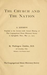 Cover of: The Church and the nation | Washington Gladden