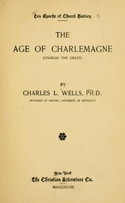Cover of: The age of Charlemagne | Charles L. Wells