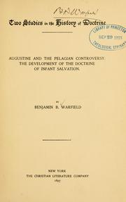 Cover of: Two studies in the history of doctrine by Warfield, Benjamin Breckinridge.