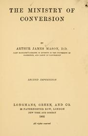 Cover of: The ministry of conversion | Mason, Arthur James
