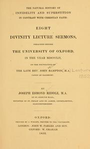 Cover of: The natural history of infidelity and superstition in contrast with Christian faith | Joseph Esmond Riddle