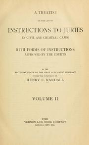Cover of: A treatise on the law of instructions to juries in civil and criminal cases | Henry Edward Randall