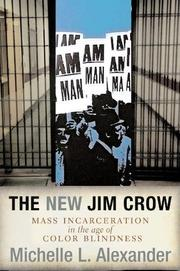Cover of: The new Jim Crow | Michelle Alexander