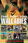 Cover of: The top 100 Wallabies by Jenkins, Peter