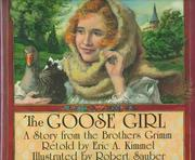 Cover of: The Goose Girl by Eric A. Kimmel