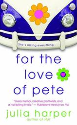 Cover of: For the love of Pete by Julia Harper
