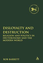 Cover of: Disloyalty and destruction by Rob Barrett