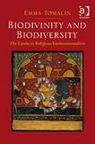 Cover of: Biodivinity and biodiversity | Emma Tomalin