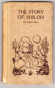 Cover of: The story of Shiloh | DeLong Rice