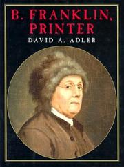 Cover of: B. Franklin, printer | David A. Adler