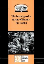 Cover of: The forest-garden farms of Kandy, Sri Lanka | D. J. McConnell