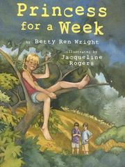 Cover of: Princess for a week by Betty Ren Wright